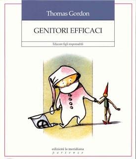 Genitori efficaci di Thomas Gordon